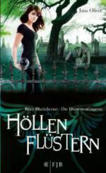 Riley Blackthorne - Die Dämonenfängerin Band 3. Höllenflüstern