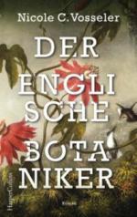 Der englische Botaniker - Nicole C. Vosseler