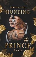 Hunting The Prince