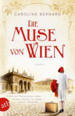 Die Muse von Wien - Caroline Bernard