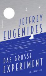 Das große Experiment - Jeffrey Eugenides