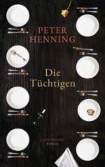 Die Tüchtigen - Peter Henning