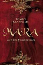 Mara und der Feuerbringer. Bd.1