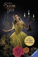 Die Schöne und das Biest: Der Roman zum Film -