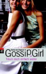 Gossip Girl, Träum doch einfach weiter