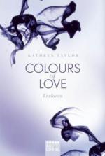 Colours of Love 04 - Verloren