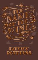 The Name of the Wind. 10th Anniversary Edition