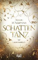 Die Tiermagierin - Schattentanz - Maxym M. Martineau