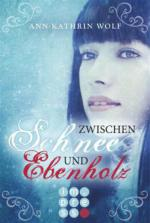 Zwischen Schnee und Ebenholz (Die Märchenherz-Reihe 1)