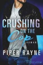 Crushing on the Cop - Piper Rayne