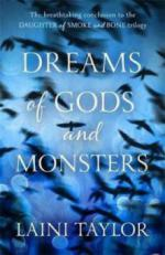 Daughter of Smoke and Bone - Dreams of Gods and Monsters