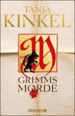 Grimms Morde - Tanja Kinkel