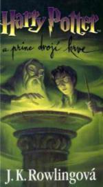 Harry Potter a princ drojí krve. Harry Potter und der Halbblutprinz, tschechische Ausgabe
