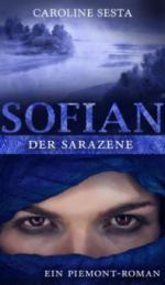 SOFIAN Der Sarazene - Caroline Sesta