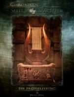 Die Chroniken der Seelenwächter - Band 5: Die Prophezeiung (Urban Fantasy)