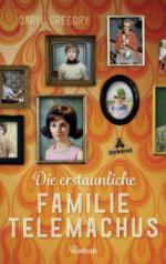 Die erstaunliche Familie Telemachus - Daryl Gregory