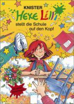 Hexe Lilli stellt die Schule auf den Kopf, limitierte Sammlerausgabe