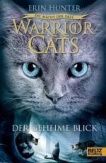 Warrior Cats, Die Macht der drei, Der geheime Blick