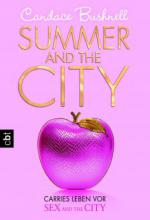 Carries Leben vor Sex and the City - Summer and the City