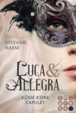Luca & Allegra - Küsse keine Capulet
