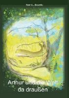 Arthur und die Welt da draußen