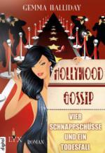 Hollywood Gossip - Vier Schnappschüsse und ein Todesfall