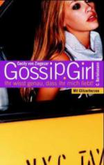 Gossip Girl, Ihr wisst genau, dass ihr mich liebt!