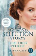 Selection Story - Liebe oder Pflicht