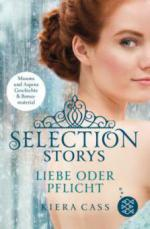 Selection Story - Liebe oder Pflicht