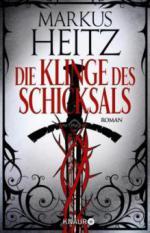 Die Klinge des Schicksals - Markus Heitz