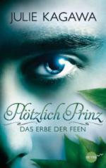 Plötzlich Prinz 01 - Das Erbe der Feen