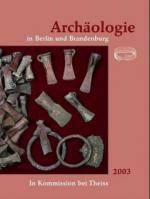 Archäologie in Berlin und Brandenburg 2003