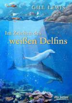 Im Zeichen des weißen Delfins