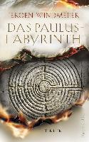 Das Paulus-Labyrinth - Jeroen Windmeijer
