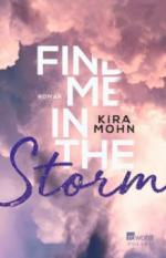 Find me in the Storm - Kira Mohn