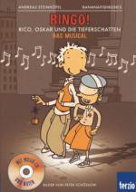 Bingo: Rico, Oskar und die Tieferschatten: Das Musical, m. Audio-CD