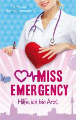 Miss Emergency - Hilfe, ich bin Arzt