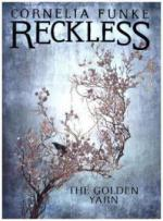 Reckless - The Golden Yarn