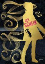 Der Schein - Ella Blix
