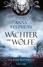 Wächter und Wölfe - Das Ende des Friedens