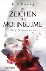 Im Zeichen der Mohnblume - Die Schamanin - R. F. Kuang
