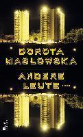 Andere Leute - Dorota Maslowska