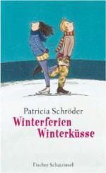 Winterferien, Winterküsse