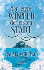Der letzte Winter der ersten Stadt