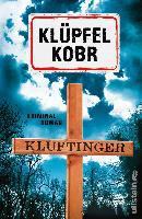 Kluftinger: Kriminalroman - Volker Klüpfel, Michael Kobr