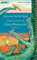 Schweres Erbe für Mma Ramotswe