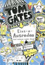 Tom Gates 02. Eins-a-Ausreden (und anderes cooles Zeug) - Liz Pichon