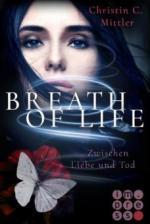 Breath of Life. Zwischen Liebe und Tod