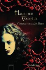 Haus der Vampire 01. Verfolgt bis aufs Blut