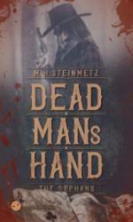 Dead Man's Hand - The Orphans